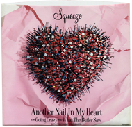 Squeez, Another Nail In My Heart, front cover, 190 pixel